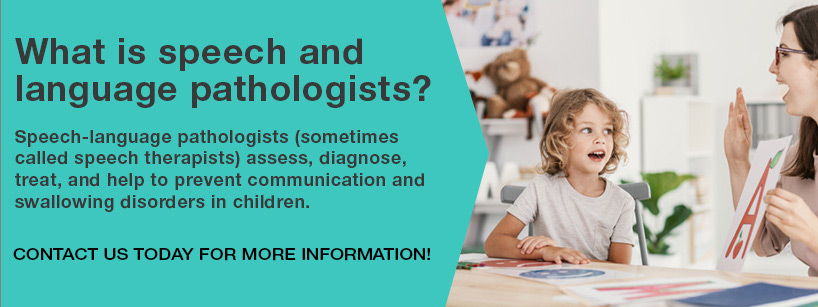 Speech and Language Pathologists